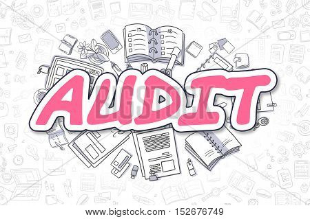 Magenta Inscription - Audit. Business Concept with Doodle Icons. Audit - Hand Drawn Illustration for Web Banners and Printed Materials.