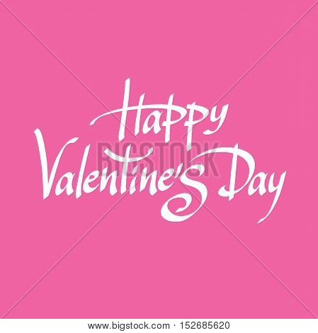 Vector calligraphic holiday romantic inscription lettering Happy Valentines Day isolated on pink background.