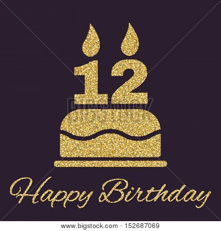 The birthday cake with candles in the form of number 12 icon. Birthday symbol. Gold sparkles and glitter Vector illustration