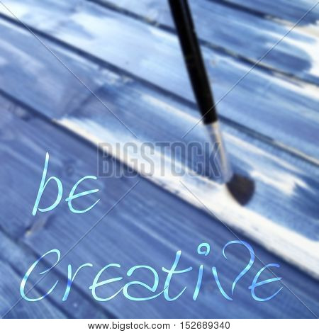 Quote Be Creative On Blurred Background