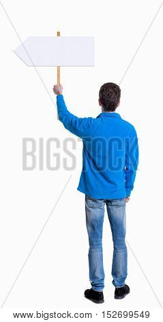 Back view man showing sign board. man holds information plate. Rear view people collection. backside view of person. Isolated over white background. The guy in the blue sweater holding a pointer.