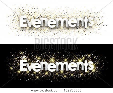 Events paper banner with shining sand, French. Vector illustration.