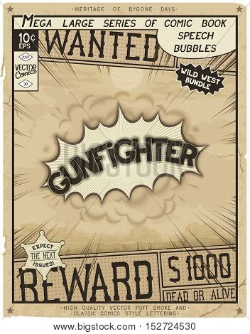 Gunfighter. Retro poster in style of times the Wild West. Comic speech bubble with speed lines and 3D explosion.