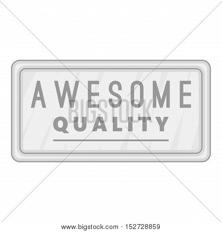 Label awesome quality icon. Gray monochrome illustration of label awesome quality vector icon for web