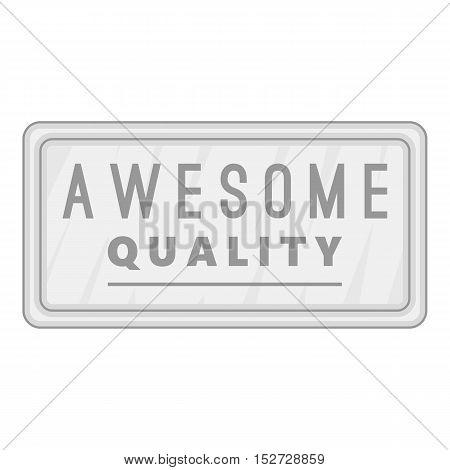 Label awesome quality icon. Gray monochrome illustration of label awesome quality vector icon for web