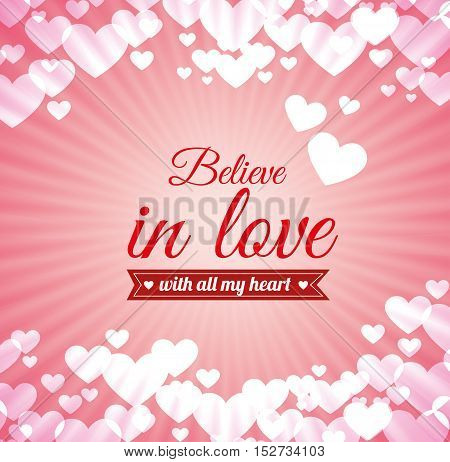 love text believe in love heart pink light background vector illustration eps 10