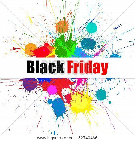 Vector Black Friday Sale Background With Bright Ink Color Blots. Each element separate on subroups for easy use and recolor