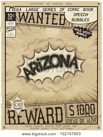Arizona - United States of America. Retro poster in style of times the Wild West. Comic speech bubble with speed lines and 3D explosion.