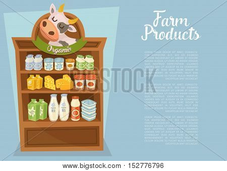 Farm products banner with cow symbol. Supermarket shelves with cheese, kefir, milk, yoghurt and other dairy products, vector illustration. Organic farm food concept. Locally grown and natural milk