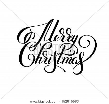 black and white hand lettering inscription Merry Christmas, artistic written for greeting card, poster, print, web design and other decoration, handmade calligraphy vector illustration