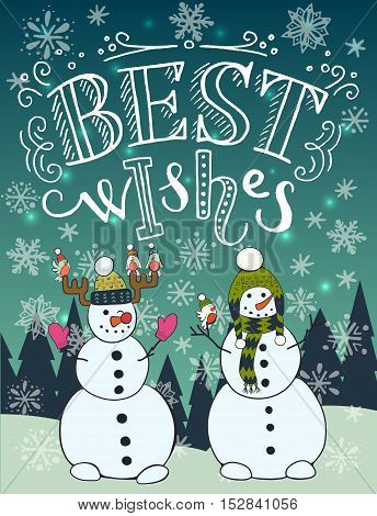 Best wishes unique hand lettering with funny cartoon snowman winter forest and snow on the background. Great design elements for Xmas invitation or greeting card flyer print and holiday poster.