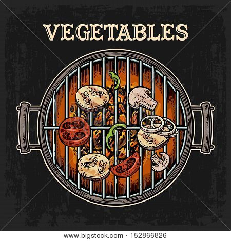 Barbecue grill top view with charcoal mushroom tomato pepper and onion. Lettered text vegetables. Vintage color vector engraving illustration. Isolated on dark background. For menu