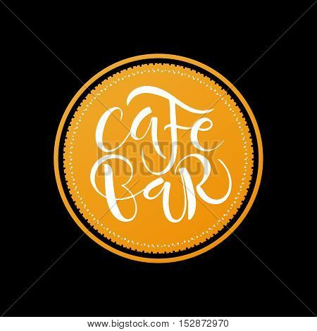 Cafe Bar Restaurant Lounge logotype vector illustration. Vector cafe template with hand-drawn graphic. Cafe Bar lettering typography. Cafe Bar logo banner poster template