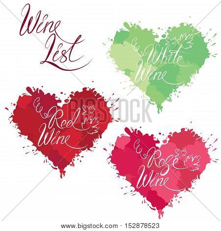 Set of elements in grunge style with hearts shapes made of color drops isolated on white background. Handdrawn text Wine list Red Rose White wine. Design for restaurant bar cafe menu or label.