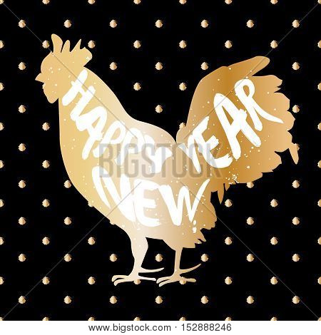 Happy New Year vector illustration with golden silhouette of rooster. Lettering style with text.