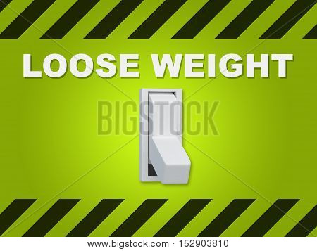 Loose Weight Concept