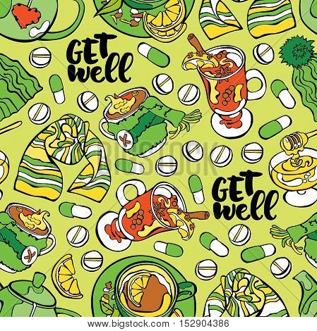 Get well. Lettering. Teapot. Hot tea with lemon. Pills. Knitted hat and scarf. Mulled wine and honey. Seamless vector pattern (background).