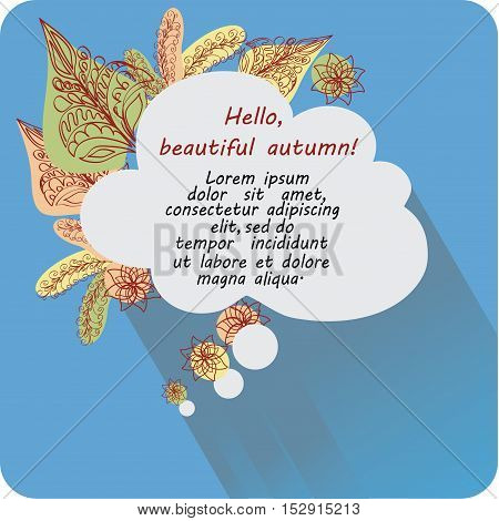The message in the cloud Hello, autumn! Banner, poster. Design images to create greetings, invitations, posters, brief information.