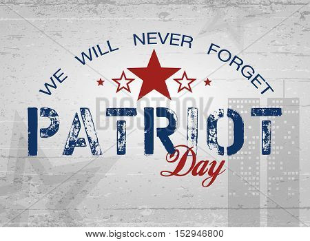 Patriot Day lettering. Poster cards banners template
