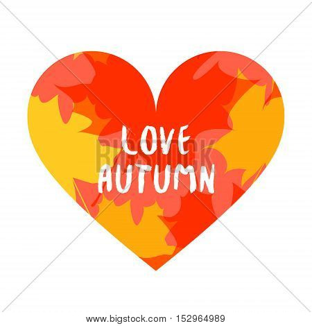 Vector autumn background with heart and inscription love autumn.
