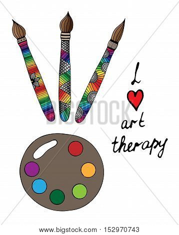 Art tools with colorful brushes and paints with I love art therapy text. For banners labels badges prints posters web. Vector illustration.