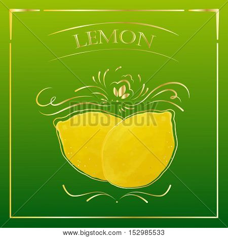 Food vector card in vintage style. Stylized drawing with lemon and gold frame.