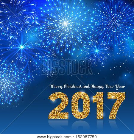 Christmas festive firework bursting in various shapes and blue colors sparkling against night background. Lettering 2017 with golden glitter. Merry Christmas and Happy New Year. Vector illustration.