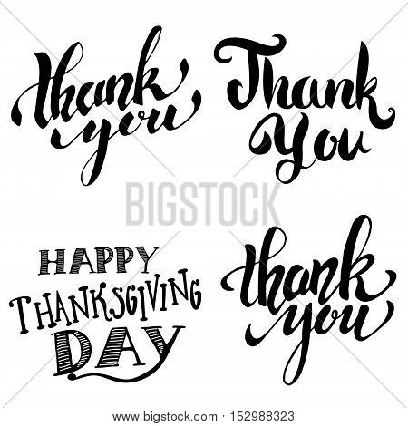 Thank you. Happy Thanksgiving Day. Hand drawn lettering isolated on white background. Design element for poster greeting card flyer. Vector illustration.