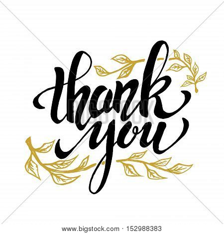 Thank you. Hand drawn lettering isolated on white background. Thanksgiving Day. Design element for poster greeting card flyer. Vector illustration.