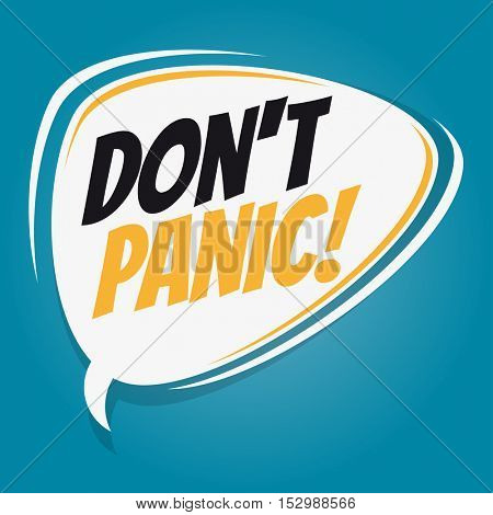 don't panic retro speech balloon