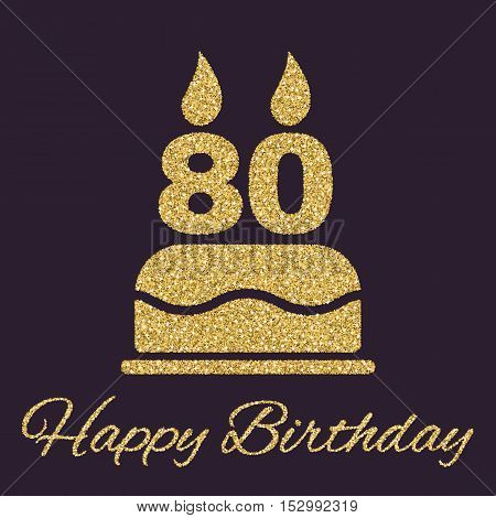 The birthday cake with candles in the form of number 80 icon. Birthday symbol. Gold sparkles and glitter Vector illustration