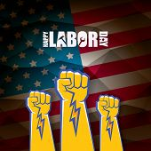 Labor Day Usa Vector Label . Vector Happy Labor Day Poster Or Banner With Clenched Fist Isolated On  poster