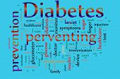 pic of diabetes symptoms  - Word cloud concept illustration of Diabetes and preventing - JPG
