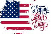 Usa Labor Day Celebrate Banner With United States National Flag Brush Stroke Background And Hand Let poster