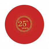 25 Years Anniversary Sign. Element Of Anniversary Sign. Premium Quality Graphic Design Icon In Badge poster