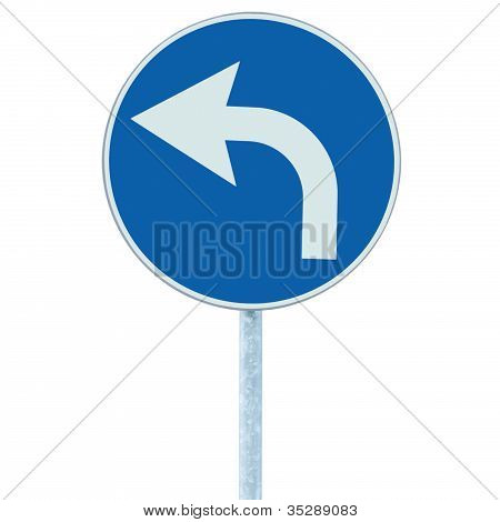 Turn Left Ahead Sign, Blue Round Isolated Roadside Traffic Signage, White Arrow Icon And Frame Roads