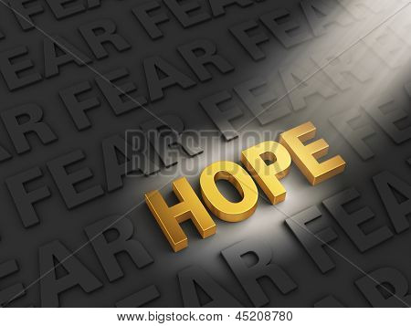 Hope Outshines Fear