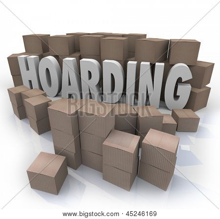 The word Hoarding surrounded by cardboard boxes piled up in an out of control messy collection of items, junk and trash