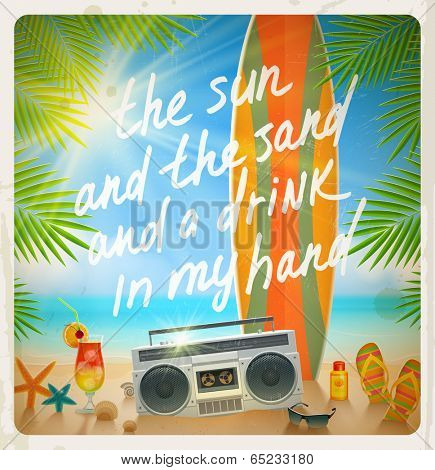 Vintage vector illustration - Old surfboard with summer hand drawn saying and retro cassette recorder on the tropical beach