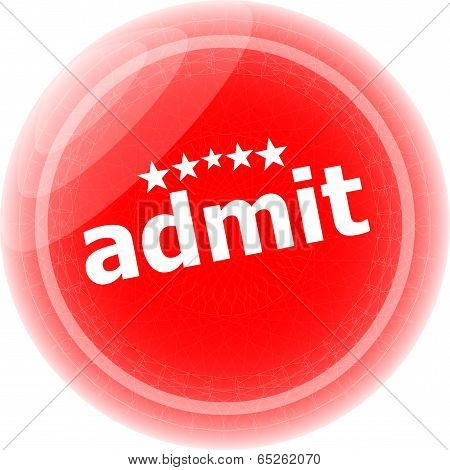 Admit Word Red Stickers, Icon Button, Business Concept