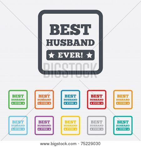 Best husband ever sign icon. Award symbol.