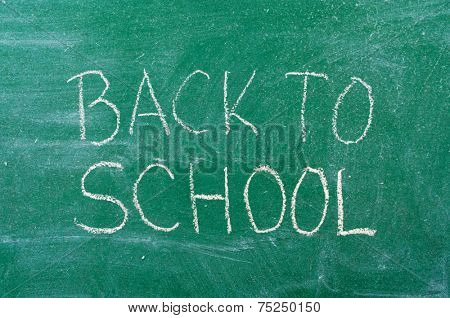 Back to School handwritten on the chalkboard