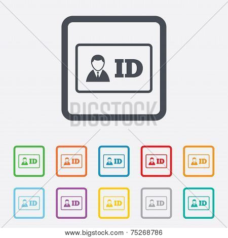 ID card sign icon. Identity card badge symbol.