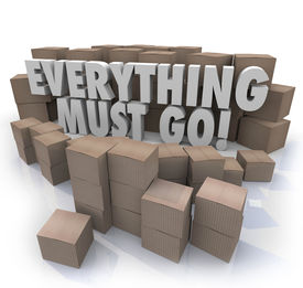 stock photo of going out business sale  - Everything Must Go words in 3d letters surrounded by cardboard boxes in a store warehouse to illustrate overstock inventory for a sale or clearnace event - JPG