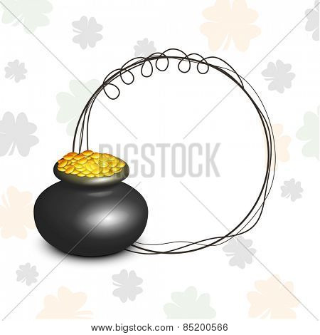 Happy St. Patrick's Day celebration with blank frame and glossy earthenware full of gold coins on clover leaves decorated background.