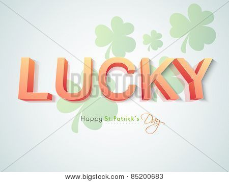 Happy St. Patrick's Day celebration with 3D text Lucky Day on shamrock leaves decorated background.
