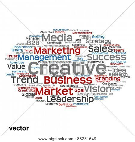 Vector concept or conceptual abstract word cloud on white background as metaphor for business, trend, media, focus, market, value, product, advertising or customer. Also for corporate wordcloud