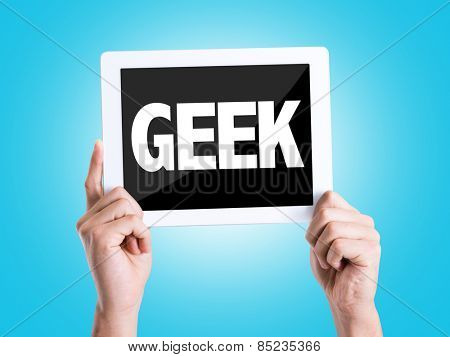Tablet pc with text Geek with blue background