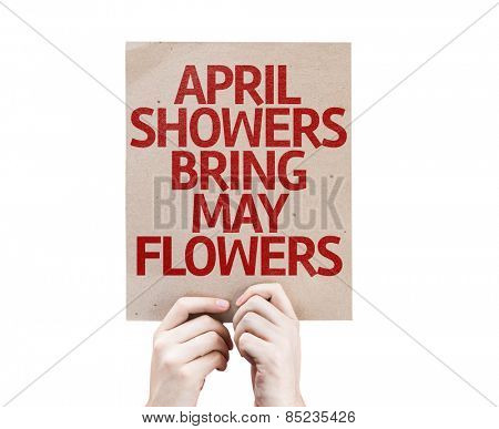 April Showers Bring May Flowers card isolated on white background