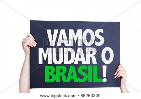 Let's Change Brazil (in Portuguese) card isolated on white